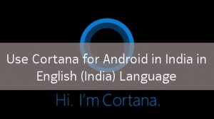 cortana-android-india