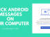 Check Android Messages on PC