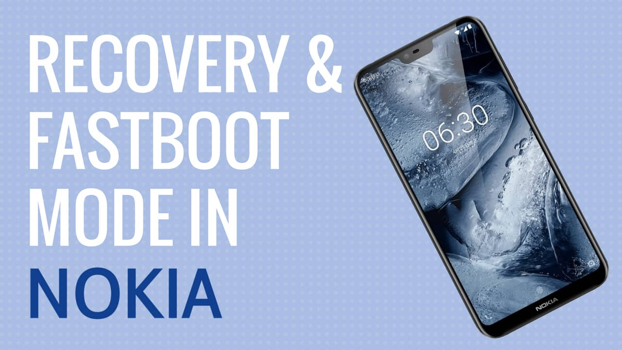 Recovery and Fastboot mode in Nokia Android