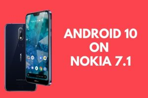 Manually install Android 10 on Nokia 7.1