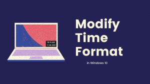 Modify Time Format in Windows 10