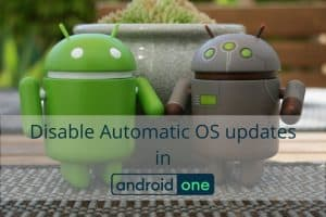 Stop automatic Android updates in Pixel and Android One