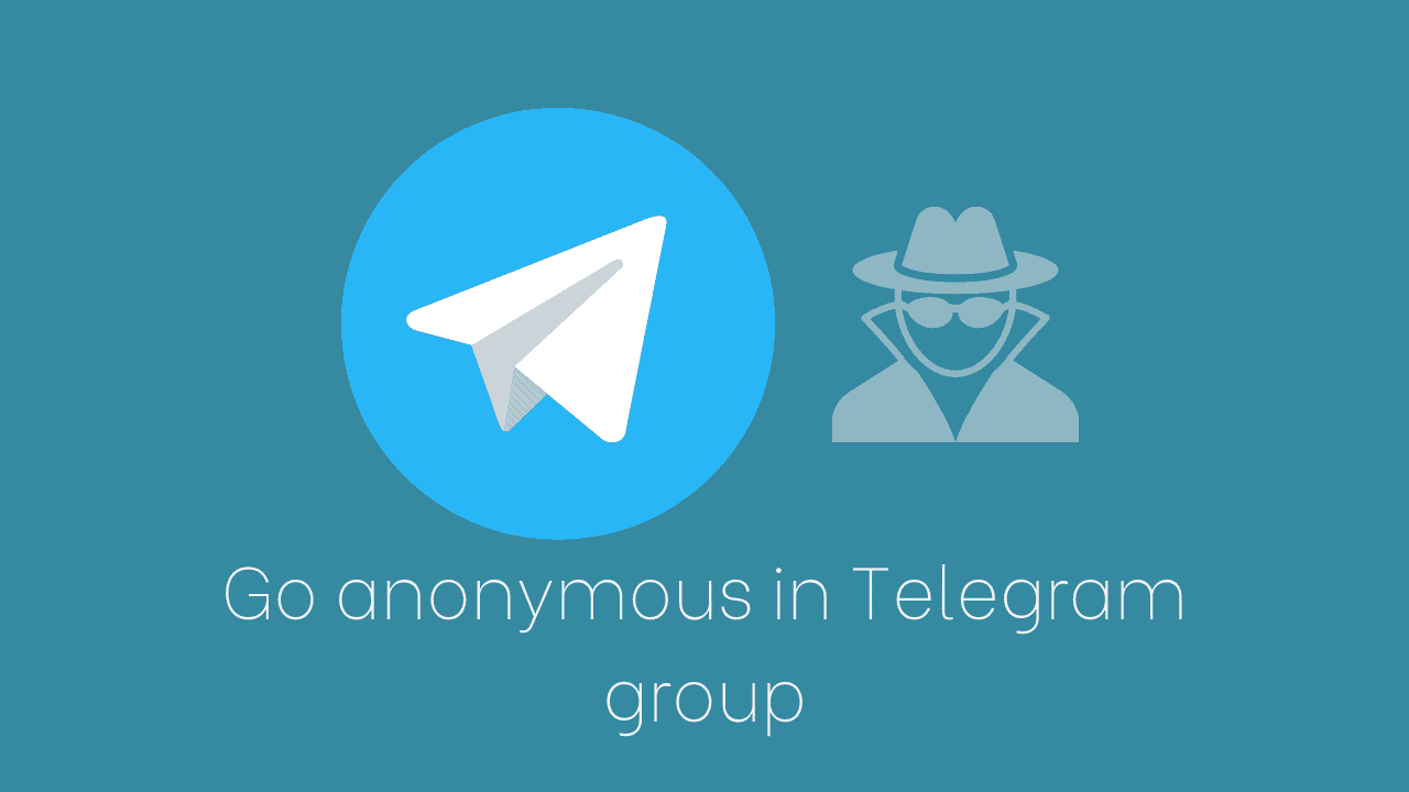 Go Anonymous in Telegram