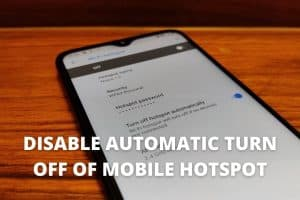 Stop Android hotspot from turning off automatically